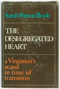 Books:Americana & American History, [African-Americana]. [Desegregation]. Sarah Patton Boyle. SIGNED.The Desegregated Heart. A Virginian's Stand ...