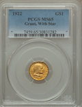 Commemorative Gold, 1922 G$1 Grant With Star MS65 PCGS....
