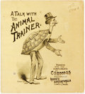Miscellaneous:Ephemera, A Talk with the Animal Trainer. Lowell: C.I. Hood, 1889.Thirty-twomo. Publisher's pictorial printed wrappers. Some toni...