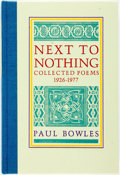Books:Fiction, Paul Bowles. SIGNED/LIMITED. Next to Nothing. Santa Barbara:Black Sparrow Press, 1981. Limited to 300 copies of...