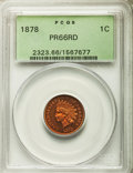 Proof Indian Cents, 1878 1C PR66 Red PCGS....