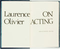 Books:Biography & Memoir, Laurence Olivier. SIGNED/LIMITED. On Acting. New York: Simon and Schuster, [1986]. First edition, limited to 250 num...