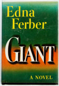 Books:Literature 1900-up, Edna Ferber. Giant. Garden City: Doubleday, 1952. First edition. Publisher's cloth and later dust jacket. Textblock ...