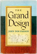 Books:Literature 1900-up, John Dos Passos. INSCRIBED. The Grand Design. Boston: Houghton Mifflin, 1949. First edition. Octavo. Inscribed by ...