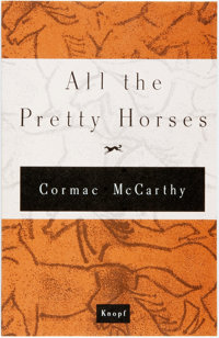 [Featured Lot]. Cormac McCarthy. SIGNED. All the Pretty Horses. New York: Knopf, 1992. Advance
