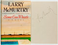 Books:Literature 1900-up, Larry McMurtry. SIGNED. Some Can Whistle. New York: Simon& Schuster, [1989]. First edition, signed by the author....