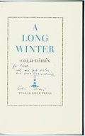 Books:Literature 1900-up, Colm Tóibín. SIGNED/LIMITED. A Long Winter. [Dublin]: Tuskar Rock, [2006]. First edition, limited to sixty-five copi...