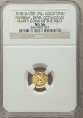 California Gold Charms, 1915 California Minerva, Bear, Octagonal Dollar, MS66 NGC. Hart's Coins of the West....