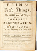 Books:Religion & Theology, Ambrose, Isaac. Prima; the First Things, in Reference to the Middle and Last Things; or, The Doctrine of Regeneration, T...