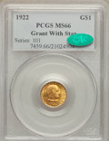 Commemorative Gold, 1922 G$1 Grant With Star MS66 PCGS. CAC....