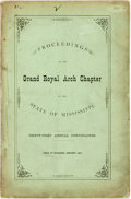 Books:Americana & American History, Mississippi: PROCEEDINGS OF THE GRAND ROYAL ARCH CHAPTER OF THESTATE OF MISSISSIPPI. Jackson: 1879. 68pp, sewn, original pr...