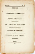 Books:Americana & American History, Nullification: REPORT OF THE JOINT SELECT COMMITTEE OF THELEGISLATURE OF MASSACHUSETTS, UPON SO MUCH OF THE GOVERNOR'SADDR...