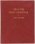 Books:Americana & American History, Warren Angus Ferris. Life in the Rocky Mountains. 1830-1835.Salt Lake City: Rocky Mountain Book Shop, [1940]. Foldi...