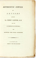 Books:Biography & Memoir, [Henry Clinton]. Authentic Copies of Letters between Sir HenryClinton and the Commissioners for Auditing the Public Acc...