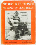 Books:Music & Sheet Music, [Lead Belly] John A. Lomax and Alan Lomax, editors. Negro FolkSongs as Sung by Lead Belly. New York: Macmillan, 193...