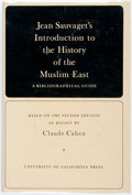 Books:Reference & Bibliography, [Bibliography] Sauvaget, Jean. Claude Cahen. Jean Sauvaget'sIntroduction to the History of the Muslim East. Berkele...