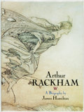 Books:Biography & Memoir, James Hamilton. Arthur Rackham. A Biography. New York: Arcade Publishing, [1990]. First American edition. Quarto. Pu...