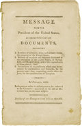 Books:Pamphlets & Tracts, Thomas Jefferson: Message From the President of the United States Accompanying Certain Documents..., a rare prin...