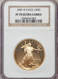 Modern Bullion Coins, 2006-W G$50 One-Ounce Gold Eagle PR70 Ultra Cameo NGC. NGC Census: (2057). PCGS Population (0). Numismedia Wsl. Price for ...