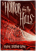 Books:Horror & Supernatural, Frank Belknap Long. The Horror from the Hills. Sauk City:Arkham House, 1963. Edition limited to 2000 copies printed...