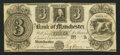 Obsoletes By State:Michigan, Manchester, MI- The Bank of Manchester $3 Nov. 20, 1837. ...