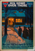 "Movie Posters:War, World War I Propaganda (United War Work Campaign, 1918). YMCAPoster (28.25"" X 41"") ""His Home Over There."" War.. ..."