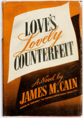 Books:Mystery & Detective Fiction, James M. Cain. Love's Lovely Counterfeit. New York: AlfredA. Knopf, 1942. Stated first edition. ...