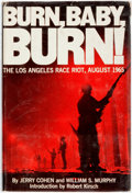 Books:Americana & American History, [African-Americana]. Jerry Cohen and William S. Murphy. Burn,Baby, Burn: The Los Angeles Race Riot, August 1965...