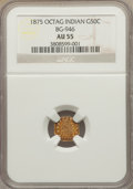 California Fractional Gold: , 1875 50C Indian Octagonal 50 Cents, BG-946, R.4, AU55 NGC. PCGSPopulation (1/90). ...