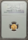 California Fractional Gold: , 1872 $1 Indian Octagonal 1 Dollar, BG-1120, Low R.5, -- ImproperlyCleaned -- NGC Details. Unc. NGC Census: (0/2). PCGS Pop...