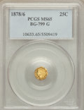 California Fractional Gold: , 1878/6 25C Indian Octagonal 25 Cents, BG-799G, R.5, MS65 PCGS. PCGSPopulation (8/0). ...