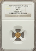 California Fractional Gold: , 1881 25C Indian Round 25 Cents, BG-887, R.3, MS64 NGC. NGC Census:(11/5). PCGS Population (64/38). ...
