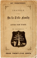 Books:Literature Pre-1900, Travels of the Du Le Telle Family; Letters from Europe.Buffalo: The Courier Co., 1869. First edition. ...