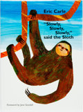 "Books:Children's Books, Eric Carle. SIGNED. ""Slowly, Slowly, Slowly,"" Said theSloth. New York: Philomel Books, [2002]. First edition. Sig..."
