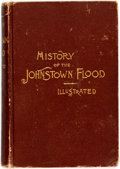 Books:Americana & American History, Willis Fletcher Johnson. History of the Johnstown Flood.Edgewood Publishing Co, 1889. Publisher's cloth binding...