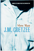 Books:Fiction, J. M. Coetzee. SIGNED. Slow Man. Knopf, 2005. Signed by theauthor. Publisher's bindings in dust jacket. Near fi...