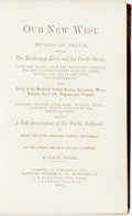Books:Travels & Voyages, Samuel Bowles. Our New West. Records of Travel between the Mississippi River and the Pacific Ocean, et al. Hartford:...