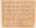 Political:Small Paper (pre-1896), Abraham Lincoln: 1860 Campaign Song Book. ...