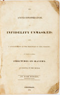 Books:Americana & American History, Dyer Burgess. The Anti-Conspirator, or, Infidelity Unmasked;being a Development of the Principles of Free Masonry; to w...