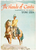 Books:Fiction, Tom Lea. INSCRIBED. The Hands of Cantú. Boston: Little Brown & Co., 1964....