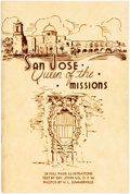 Books:Art & Architecture, Rev. John Ilg, O.F.M. H. L. Somerville, photographer. San Jose, Queen of the Missions. [Franciscan Fathers, n.d.]. ...