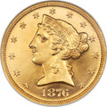 Proof Liberty Half Eagles, 1876 $5 PR63 Cameo NGC. Gold CAC....