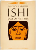 Books:Literature 1900-up, Theodora Kroeber. SIGNED. Ishi Last of His Tribe. Berkeley:Parnassus Press, [1964]. First edition. Publisher's clot...