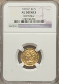 Classic Quarter Eagles, 1839-C $2 1/2 -- Repaired -- NGC Details. AU. Breen-6149, Winter-1, Variety 23, R.3,. ...
