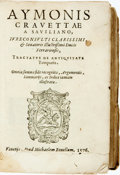 Books:World History, Cravetta, Aymon (Aimone). Tractatus de Antiquitate Temporis.Venice: Michele Bonelli, 1576. Krown & Spellman retail:...