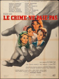 """Movie Posters:Foreign, Le crime ne paie pas (Unidex, 1962). French Grande (47"""" X 63""""). U.S. Title: Crime Does Not Pay. Foreign.. ..."""
