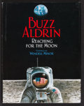 "Miscellaneous Collectibles:General, Buzz Aldrin Signed ""Reaching for the Moon"" Book. ..."