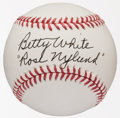 "Miscellaneous Collectibles:General, Betty White ""Rose Nylund"" Single Signed Baseball...."