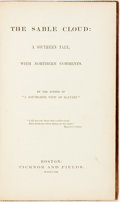 Books:Americana & American History, [Pro-Slavery]. [Nehemiah Adams]. The Sable Cloud: A SouthernTale, with Northern Comments. Boston: Ticknor and F...