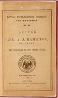 Books:Americana & American History, [Slavery]. [Abraham Lincoln]. Letter of General A.J. Hamilton,of Texas, to the President of the United States. ...